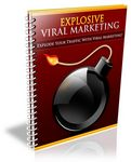 Explosive Viral Marketing