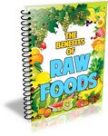 The Benefits of Raw Foods (PLR)