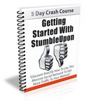 Getting Started with StumbleUpon- 5 Part eCourse (PLR)
