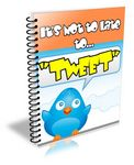 It's Not Too Late to Tweet (PLR)
