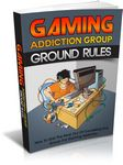 Gaming Addiction Group - Ground Rules