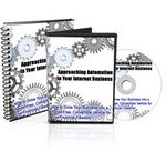 Approaching Automation in Your Internet Business - Audio and Video