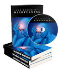 The Power Of Mindfulness - Videos & eBook