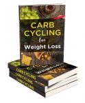 Carb Cycling For Weight Loss [eBook]