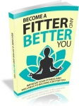 Fitter And Better You