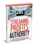 Streaming Profits Authority (eBook)