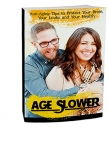 Age Slower [eBook]