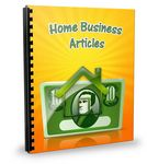 25 More Home Business PLR Articles
