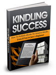 Kindling Success (eBook on Kindle)
