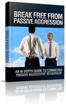 Break Free From Passive Aggression - eBook & Audio