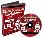 Digital Downloads Lockdown - Video Course (PLR)