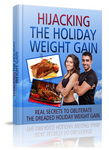 Hijacking The Holiday Weight Gain - eBook & Audio