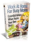 Work At Home For Busy Moms