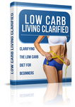Low Carb Living Clarified - eBook & Audio