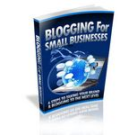 Blogging for Small Business - eBooks and Audios