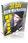30 Day Bum Marketing Blitz (PLR)