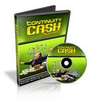 Continuity Cash Secrets - Video Series