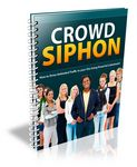 Crowd Siphon (Viral PLR)