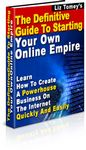 Definitive Guide to Starting Your Own Online Empire