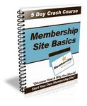 Membership Site Basics - 5 Day eCourse