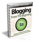 Blogging From the Beginning - eCourse (PLR)