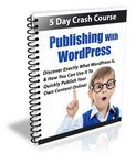 Publishing with WordPress - 5 Day eCourse (PLR)