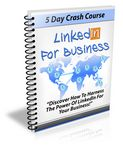 LinkedIn for Business - 5 Day eCourse (PLR)