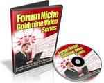 Forum Niche Goldmine Video Series (PLR)