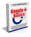 Google Plus Basics - 7 Day eCourse (PLR)