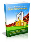How to Build Products that Run Businesses - Viral eBook