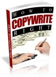 How to Copywrite Right - Viral eBook