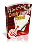 How to Write Quality Targeted Content - Viral eBook