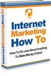 Internet Marketing How To (Viral PLR)