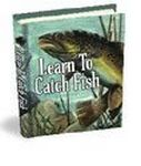 Learn to Catch a Fish