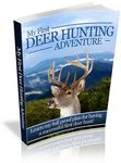 My First Deer Hunting Adventure