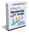 10 Days to Membership Site Profits - eCourse (PLR)
