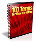 107 Terms for New Marketers (PLR)