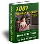 1001 Newbie Friendly Tips - FREE