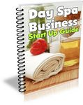 Day Spa Business Startup Guide (PLR)