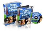 Curing Dog Separation Anxiety - eBook and Audios (PLR)