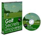 Golf Secrets Uncovered (PLR)