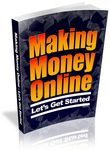 Making Money Online - Let's Get Started (PLR)