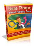 Game Changing Internet Marketing Trends (PLR)