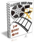 Making Your Own Low Budget Movie (PLR)