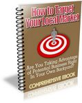 How to Target Your Local Market (PLR)