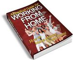 A Practical Guide for Working from Home (PLR)