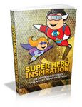 Super Hero Inspiration