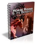 Horse Riding and It's Benefits (PLR)