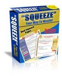 Squeeze Your Way to Wealth