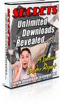 Secrets - Unlimited Downloads Revealed